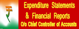 Expenditure Statements & Financial Reports O/o Chief Controller of Accounts